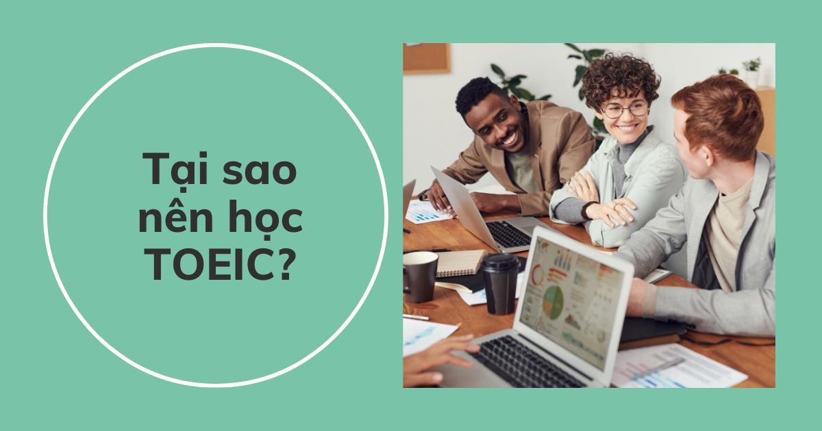 Tại sao nên học TOEIC?
